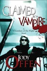 Claimed by a Vampire (Guardian of the Night, #3)