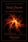 Soul Storm: The Connecting Flame (The Harp & Sword Chronicles, #1)