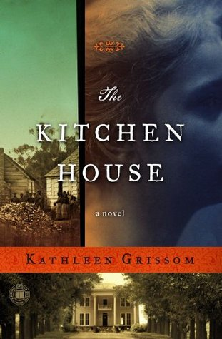 The Kitchen House By Kathleen Grissom — Reviews, Discussion