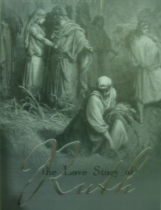 The Love Story of Ruth by Philip Mantofa