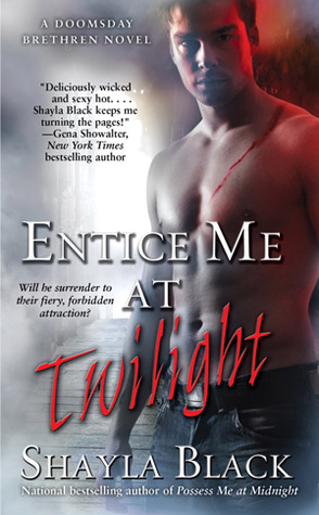 Entice Me at Twilight by Shayla Black