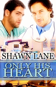 Only His Heart by Shawn Lane