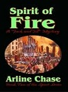 Spirit of Fire [Jack and Jill Mystery #2]