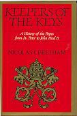 Keepers of the Keys: A History of the Popes from St Peter to John Paul II