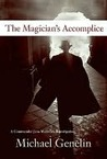 The Magician's Accomplice (Commander Jana Matinova, #3)