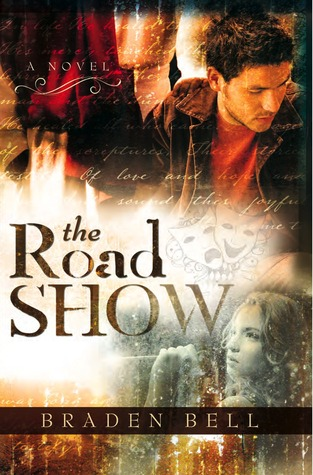 The Road Show by Braden Bell