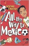 All the Way to Mexico