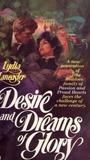 Desire and Dreams of Glory (Beddoes, #2)