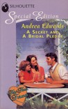 A Secret and a Bridal Pledge by Andrea Edwards