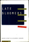 Late Bloomers: Coming of Age in Today's America, the Right Place at the Wrong Time