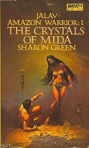 The Crystals of Mida by Sharon Green