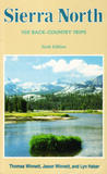 Sierra North: 100 Back-Country Trips in the High Sierra
