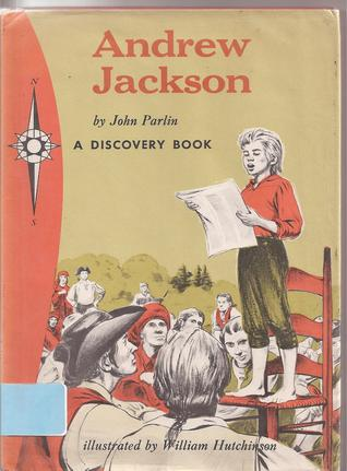 Andrew Jackson: Pioneer and President (Garrard Discovery)