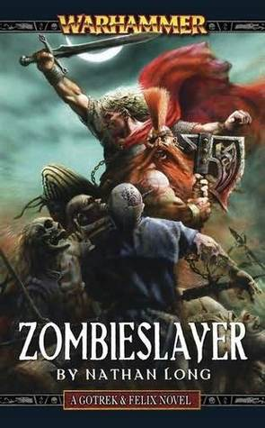 Zombieslayer by Nathan Long