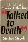 Talked to Death: The Life and Murder of Alan Berg