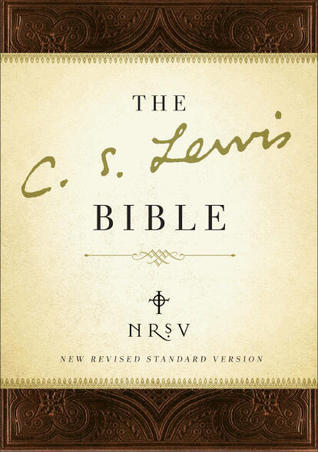 The C.S. Lewis Bible by C.S. Lewis