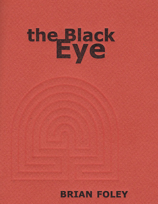 the Black Eye by Brian Foley