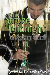 The Stroke of Midnight by Jordan Castillo Price