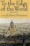 To the Edge of the World Book 3