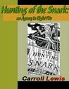 Hunting of the Snark - An Agony in Eight Fits