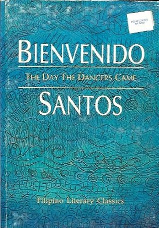 The Day the Dancers Came by Bienvenido N. Santos