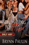 Belonging to Them (Daly Way #1)