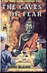 The Caves of Fear (A Rick Brant Science-Adventure Story, #8)