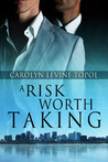 A Risk Worth Taking (Healthy Obsession, #2)