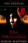 The Obsession (The Unusual Series, #4)