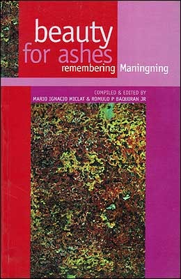 Beauty for Ashes: Remembering Maningning