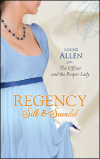 The Officer and the Proper Lady (Regency Silk & Scandal, #7)