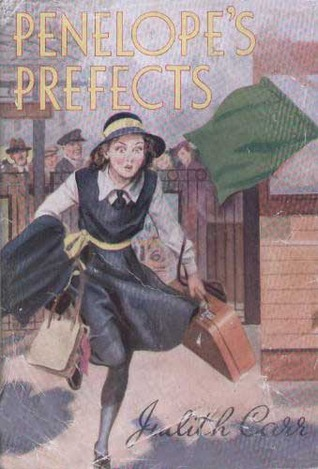 Penelope's Prefects by Judith Carr