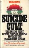 The Suicide Cult by Marshall Kilduff