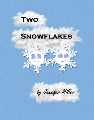 Two Snowflakes by Jennifer  Miller