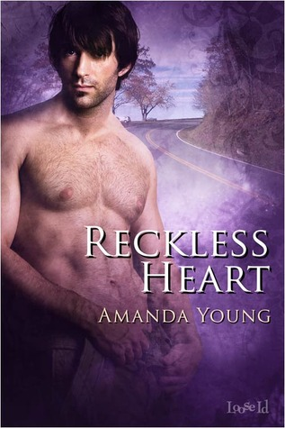 Reckless Heart by Amanda Young