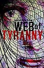 Web of Tyranny by Laurel-Rain Snow