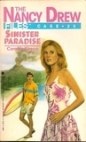Sinister Paradise (Nancy Drew: Files, #23)