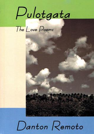 Pulotgata: The Love Poems
