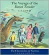 Voyage of the Dawn Treader (Chronicles of Narnia Series #5)