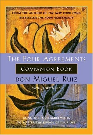 The Four Agreements Companion Book by Miguel Ruiz