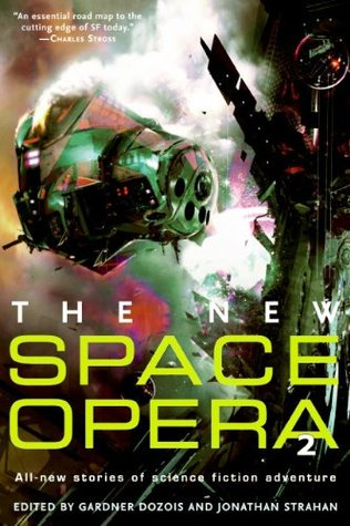 The New Space Opera 2 by Gardner R. Dozois