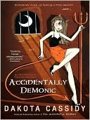 Accidentally Demonic (Accidental Friends, #4)