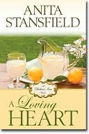 A Loving Heart by Anita Stansfield
