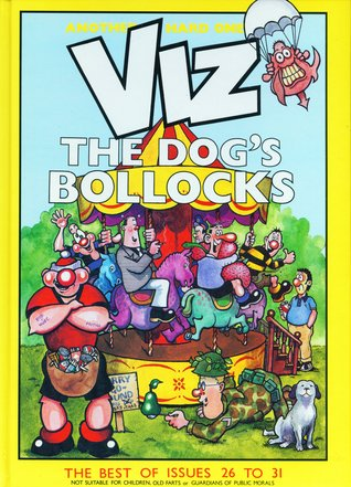 VIZ Comic - The Dogs Bollocks by Chris Donald