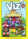VIZ Comic - The Dogs Bollocks (Best of Issues 26 to 31)