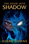 The Door Into Shadow (Tale of the Five, #2)