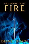 The Door Into Fire (The Tale of the Five, #1)
