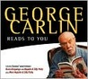 George Carlin Reads to You: An Audio Collection Including Recent Grammy Winners Braindroppings and Napalm & Silly Putty