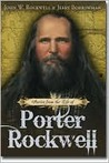 Stories from the Life of Porter Rockwell