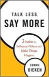 Talk Less, Say More: 3 Habi...